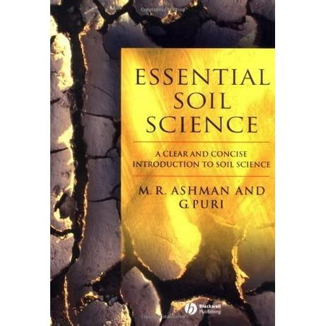 Essential Soil Science A Clear And Concise Introduction To Soil Science