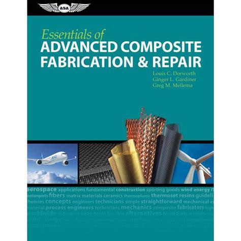 Essentials Of Advanced Composite Fabrication And Repair Ebook Epub ...
