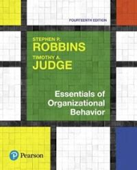 Essentials Of Organizational Behavior Student Value Edition Plus MyLab Management With Pearson EText Access Card Package 14th Edition