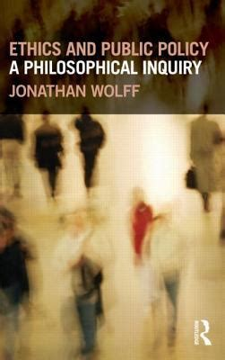 Ethics And Public Policy A Philosophical Inquiry
