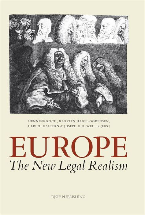 Europe The New Legal Realism Essays In Honour Of Hjalte Rasmussen