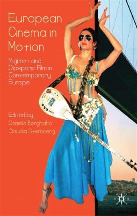 european cinema in motion berghahn daniela sternberg claudia