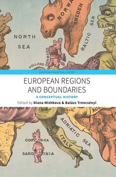 European Regions And Boundaries A Conceptual History European Conceptual History