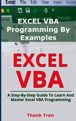 Excel Vba Programming For Complete Beginners Stepbystep Illustrated Guide To Mastering Excel Vba