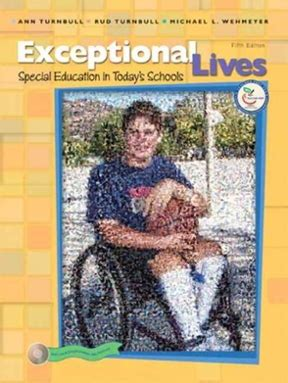 Exceptional Lives Special Education In Todays Schools 5th Edition