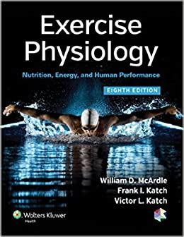 Exercise Physiology Nutrition Energy And Human Performance