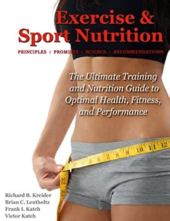 Exercise Sport Nutrition Principles Promises Science Recommendations
