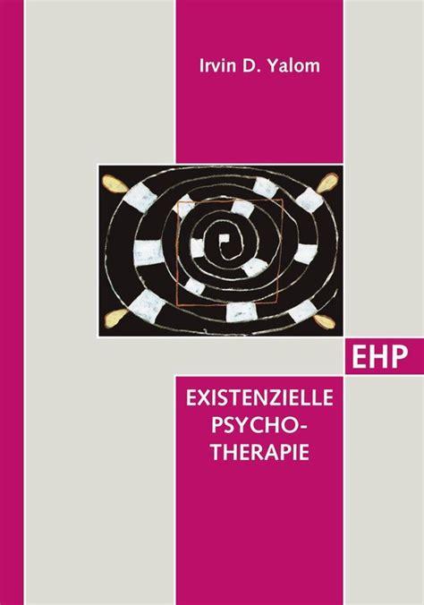 Existenzielle Psychotherapie Ehp Edition Humanistische Psychologie ...