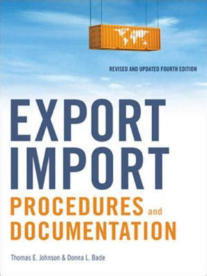 Export Import Procedures Documentation And Logistics By C