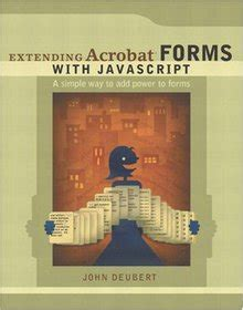 Extending Acrobat Forms With Javascript