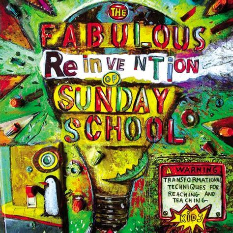 Fabulous Reinvention Of Sunday School (ePUB/PDF) Free