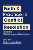 Faith Practice In Conflict Resolution Toward A Multidimensional Approach