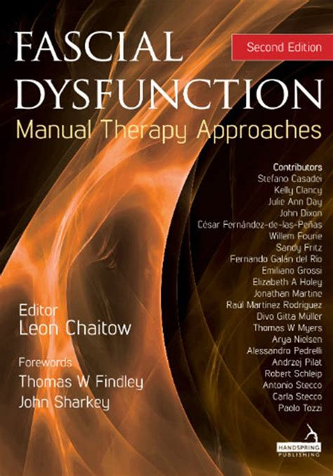 Fascial Dysfunction Manual Therapy Approaches
