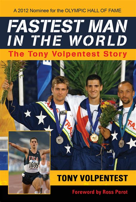 Fastest Man In The World The Tony Volpentest Story