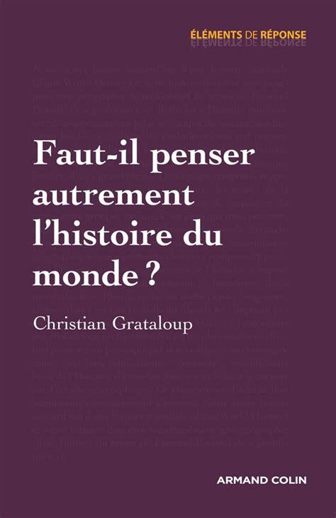 Faut Il Penser Autrement Lhistoire Du Monde (ePUB/PDF) Free