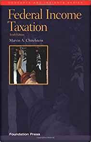 Federal Income Taxation A Law Students Guide To The Leading Cases And Concepts Concepts And Insights Series