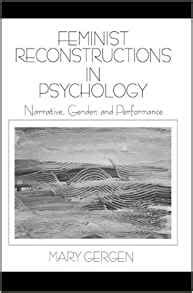 Feminist Reconstructions In Psychology Narrative Gender And Performance