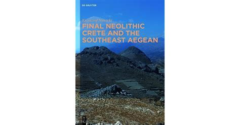 Final Neolithic Crete And The Southeast Aegean Nowicki Krzysztof