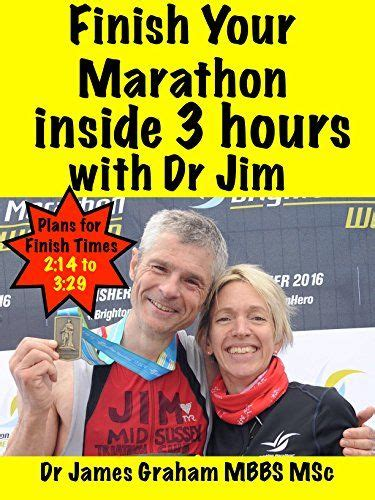 Finish Your Marathon Inside 3 Hours With Dr Jim A Drs Sport Lifestyle Guide Book 2