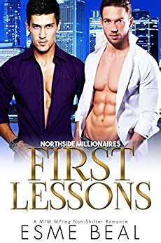 First Lessons A Mm Mpreg Nonshifter Romance Northside Millionaires Book 1