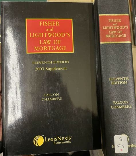 Fisher And Lightwoods Law Of Mortgage