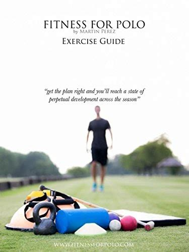 Fitness For Polo Exercise Guide Fitness For Polo Series Book 1 English Edition