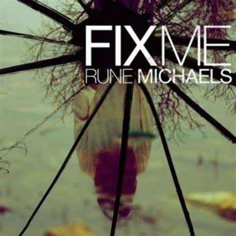 Fix Me Michaels Rune (ePUB/PDF) Free