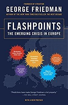 Flashpoints The Emerging Crisis In Europe English Edition DrJAolSl