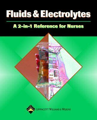 Fluids And Electrolytes A 2in1 Reference For Nurses 2in1 Reference For Nurses Series