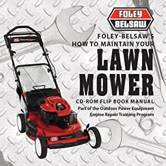 Foley Belsaws How To Repair Your Lawn Mower Digital Manual English Edition