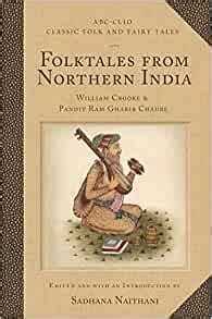 Folktales From Northern India Classic Folk And Fairy Tales (ePUB/PDF)