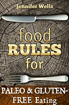 Food Rules For Gluten Free Eating Food Rules Series Book 5