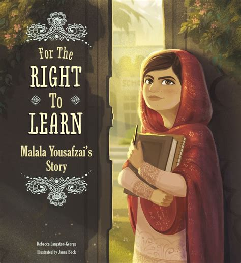 For The Right To Learn Malala Yousafzais Story