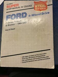 Ford 4 Wheel Drive Super Shop Manual F Series Pickups Bronco 1969 1987 Gas Diesel