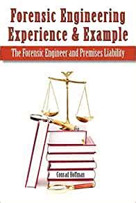 Forensic Engineering Experience Example The Forensic Engineer And Premises Liability