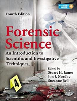 Forensic Science An Introduction To Scientific And Investigative Techniques Fourth Edition