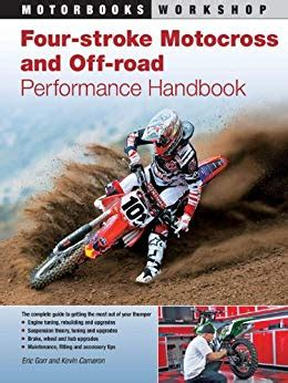 Four Stroke Motocross And Off Road Performance Handbook Motorbooks Workshop