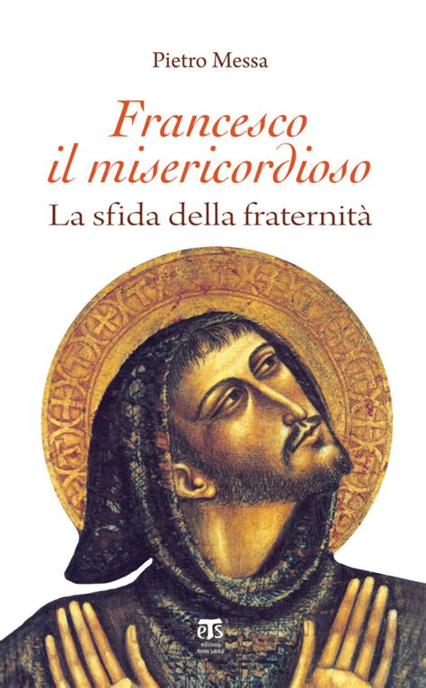 Francesco Il Misericordioso