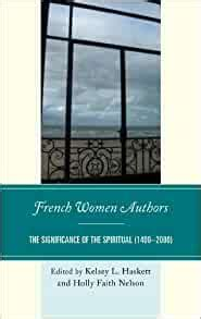 French Women Authors Nelson Holly Faith Haskett Kelsey (ePUB/PDF) Free