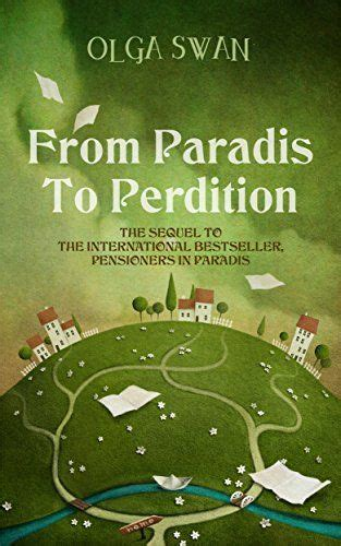 From Paradis To Perdition A Year In France