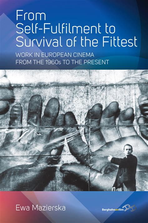 From Self Fulfilment To Survival Of The Fittest Mazierska Ewa (ePUB