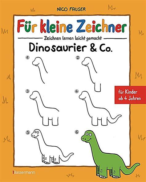 Fuer Kleine Zeichner Dinosaurier Co Zeichnen Lernen Leicht Gemacht