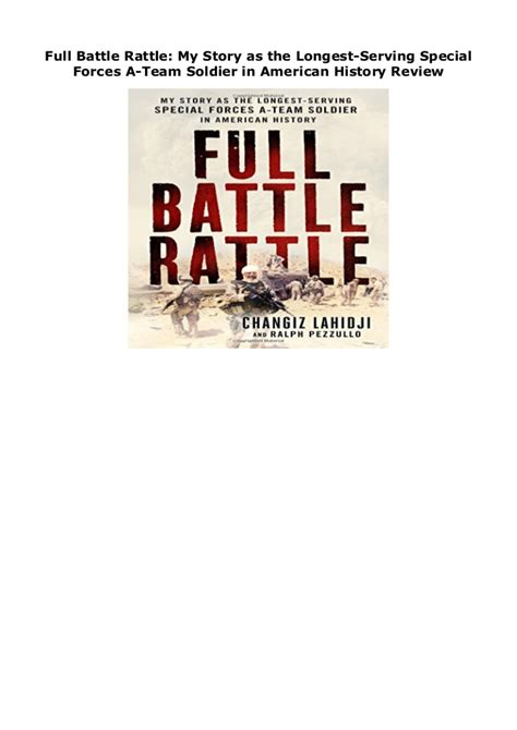 Full Battle Rattle My Story As The Longestserving Special Forces Ateam Soldier In American History