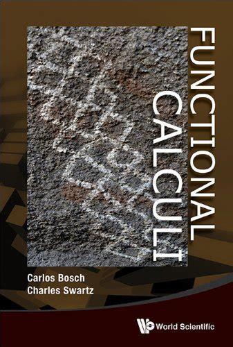 Functional Calculi Swartz Charles Bosch Carlos (ePUB/PDF)
