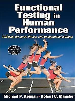 Functional Testing In Human Performance 139 Tests For Sport Fitness Occupational Settings