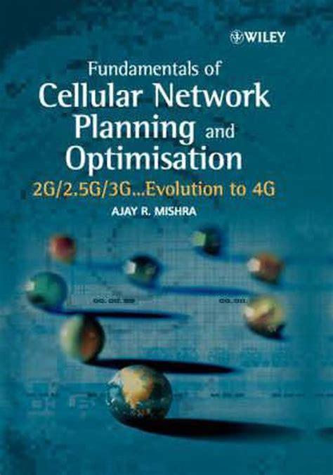 Fundamentals Of Cellular Network Planning And Optimisation Mishra ...