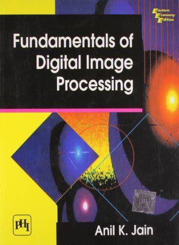 Fundamentals Of Digital Image Processing International