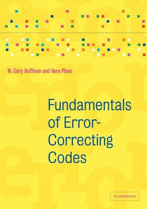 Fundamentals Of Error Correcting Codes Huffman W Cary Pless Vera