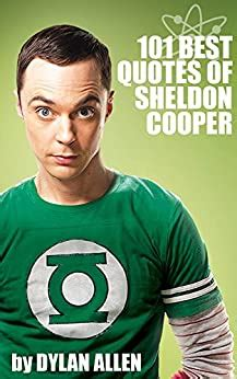 Funny Quotes Of Sheldon Cooper The 1 Favorite Comedy Book Of The Big Bang Theory Fans English Edition