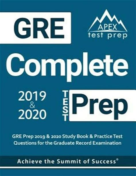 GRE Prep 2019 Amp 2020 GRE Study Book 20192020 Amp Test Prep Practice Test Questions For The Graduate Record Examination
